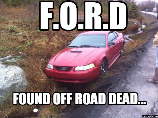 ford found off road dead  Memescom