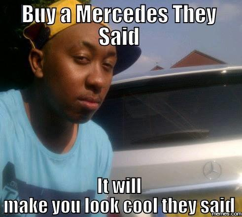 1047075 home memes com,Mercedes Meme