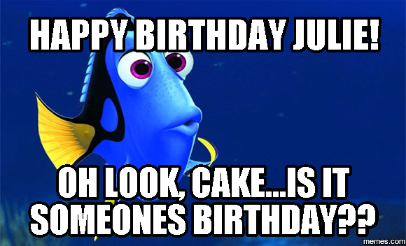 image gallery happy birthday julie meme