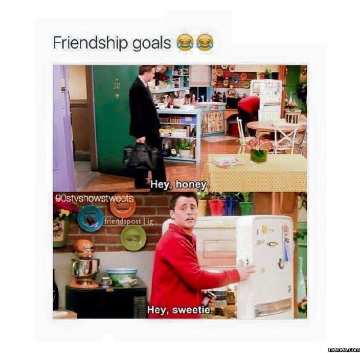 Friendship goals…