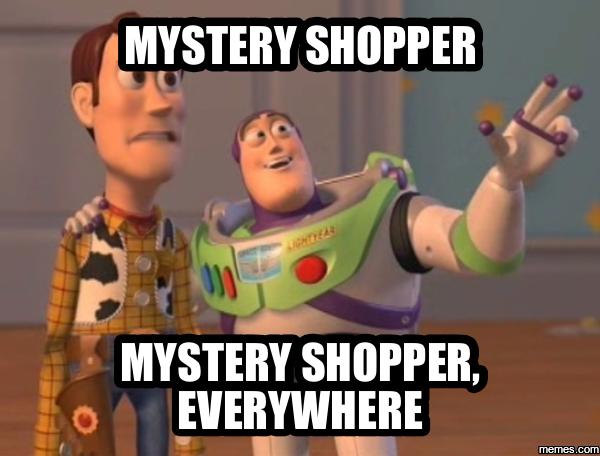 8 best Mystery Shopping Memes images on Pinterest ...  |Mystery Shopper Memes