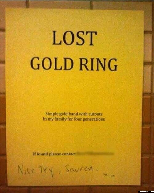 Lost Gold Ring Nice Try Sauron