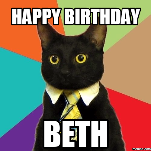 1362506 home memes com,Happy Birthday Beth Memes