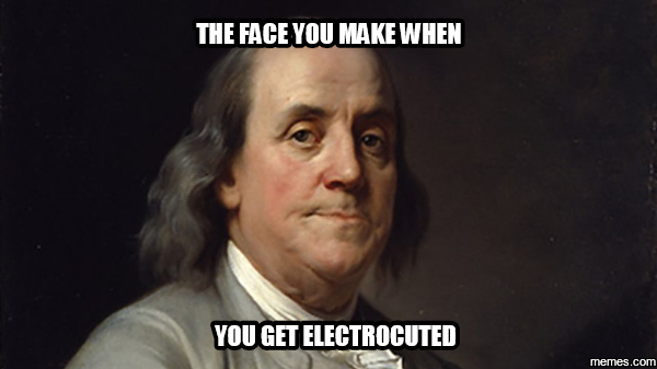 the face you make when you get electrocuted