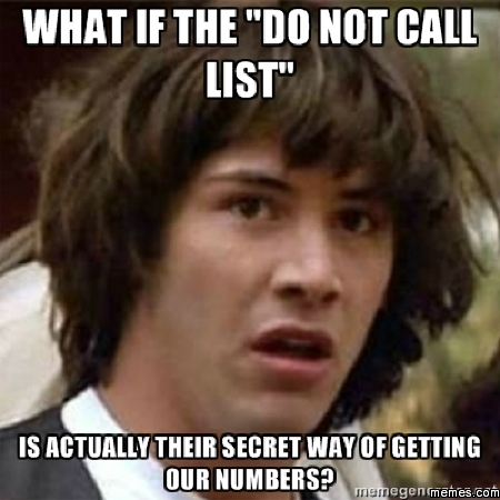 Do not call list To Be Or Not To Be Meme
