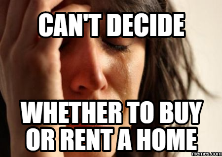 should i buy or rent a house
