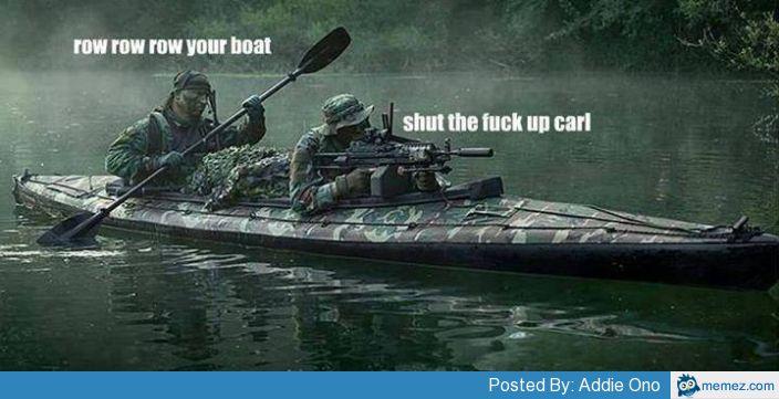 26497 row row row your boat memes com,Boat Meme
