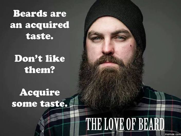Swell Beards Are An Acquired Taste Memes Com Hairstyle Inspiration Daily Dogsangcom