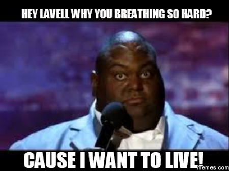Image result for i want to live meme