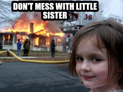 Funny Memes For Little Sisters : Home memes