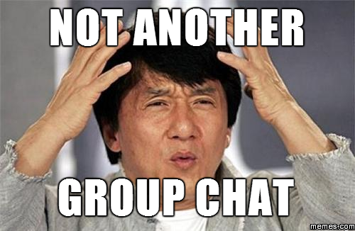 510688 not another group chat memes com,Group Chat Meme
