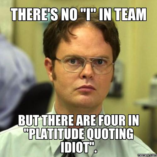 588195 home memes com,Theres No I In Team Meme