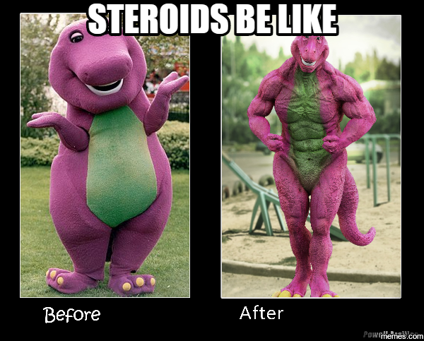 Image result for steroid meme