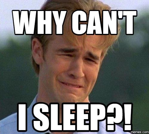 Funny Can T Sleep Meme : Home memes