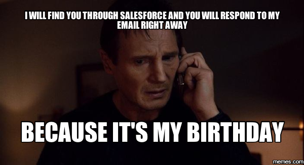 Image result for salesforce meme bday