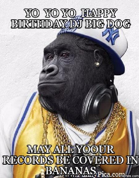 Happy Birthday Big Dog Memes