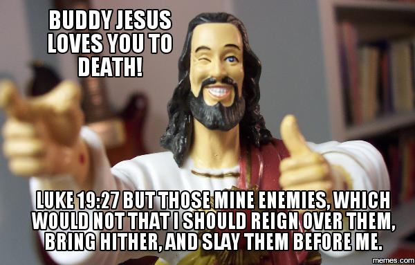 794580 home memes com,Buddy Jesus Meme