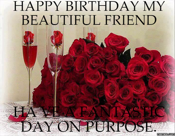 Happy Birthday Gorgeous Friend ~ Happy birthday beautiful friend gallery