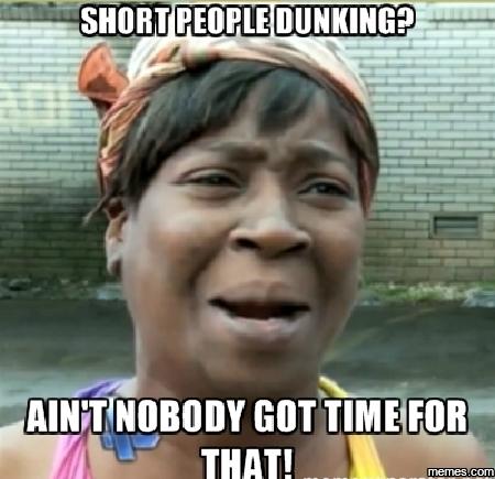 840263 short people dunking memes com,Short People Meme