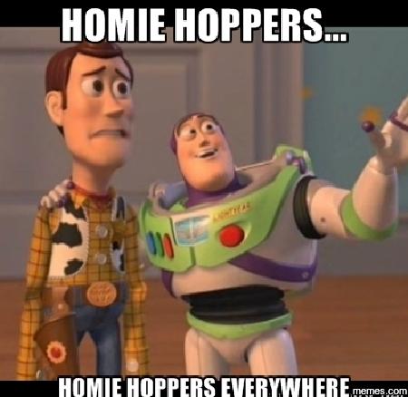 895769 home memes com,Homie Hopper Meme