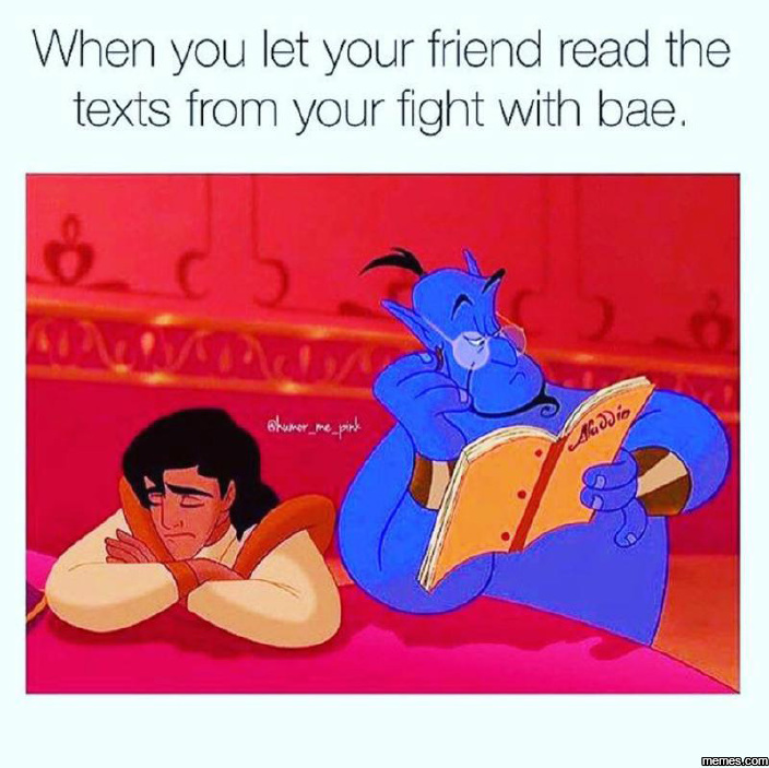 When you let your friend read your texts