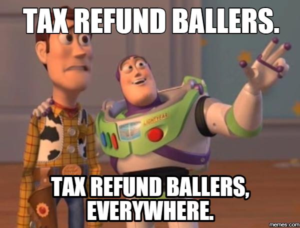 909867 home memes com,Tax Refund Memes