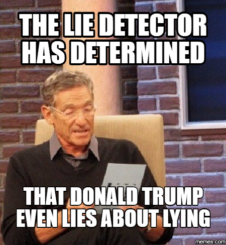 Lie Detector Determined That Was A Lie