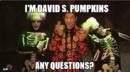 I'm David S. Pumpkins Any Questions?