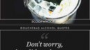 Douchebag alcohol quotes