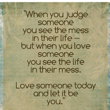 When you judge someone you see...
