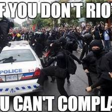 If you don't riot...