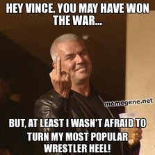 Hey Vince you may have won the war...