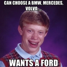 Wants a Ford...