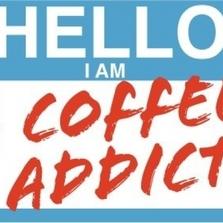 Hello I am a coffee addict...