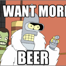 i want more beer