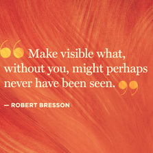 Make visible what without you...