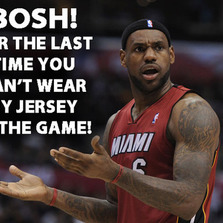You can't wear my jersey in the game...