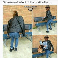 Birdman walked out of that station like...