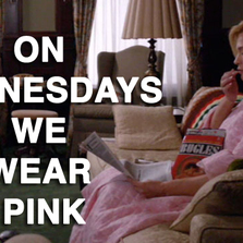 On wednesdays we wear pink...