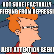 Not sure if actually suffering from depression...