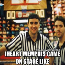 Iheart Memphis came on stage like...