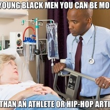 Young black men you can be more...
