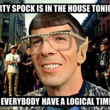 Party spock is in the house...