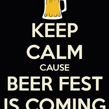 Keep clam cause beer fest...