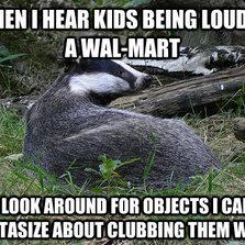 When I hear kids being loud...