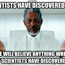 Scientists have discovered that...