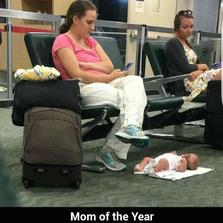 Mom of the year...