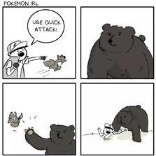 Use quick attack...