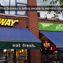 This Subway is telling people to...