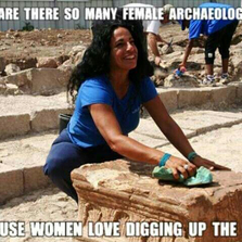 Women love digging up the past